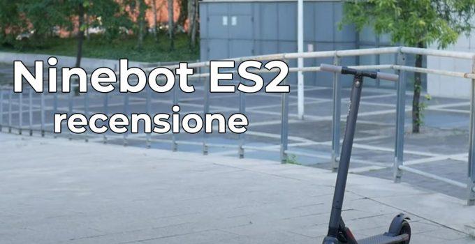 ninebot es2 recensione
